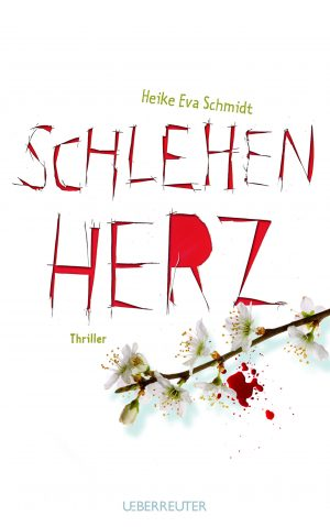 Produktcover: Schlehenherz - (E-Book)
