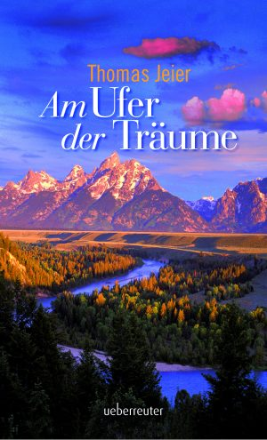 Produktcover: Am Ufer der Träume - (E-Book)