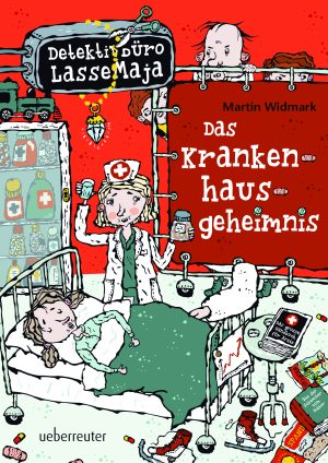 Produktcover: Detektivbüro LasseMaja - Das Krankenhausgeheimnis