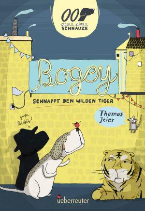 Produktcover: Null Null Schnauze - Bogey schnappt den wilden Tiger