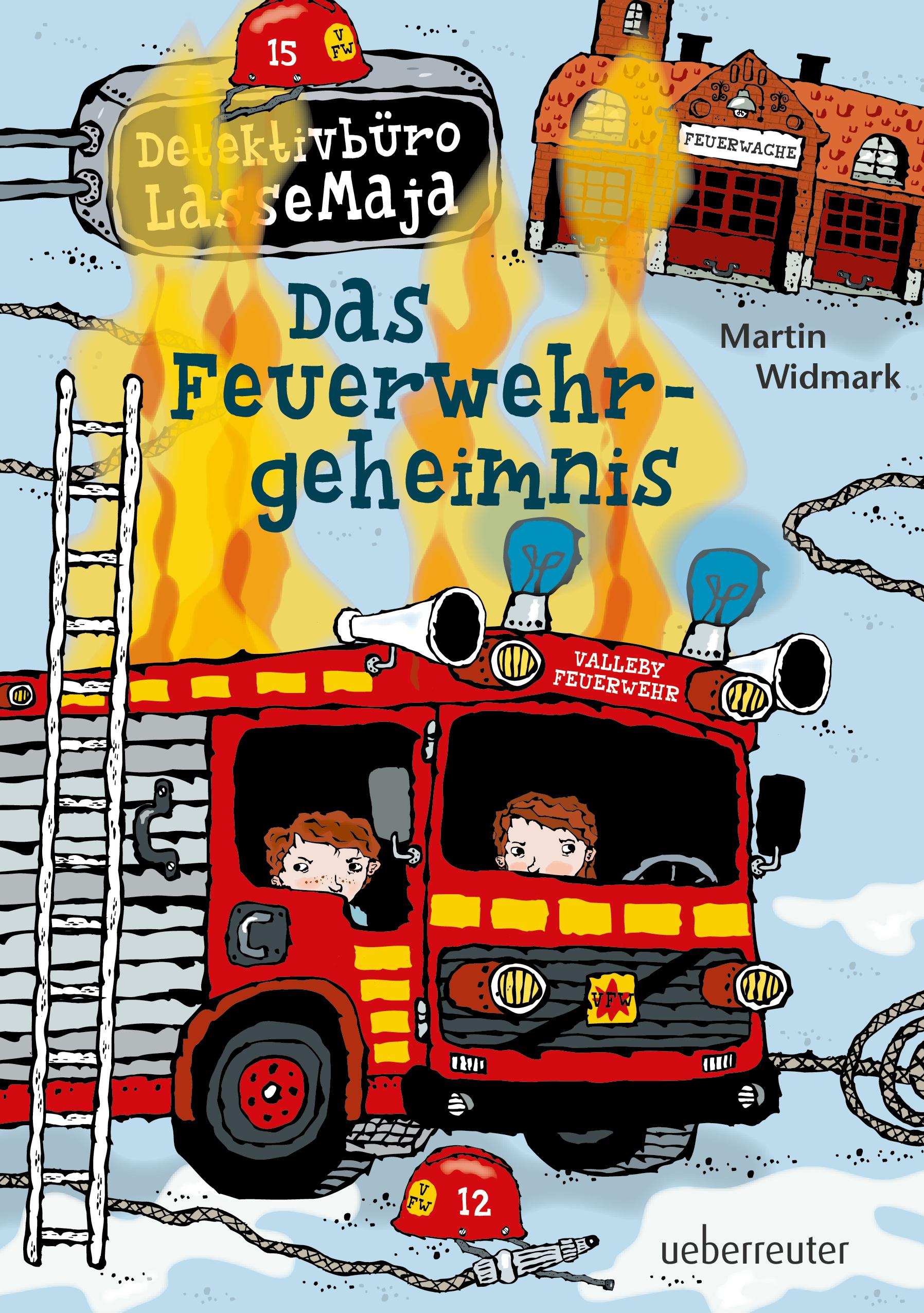 Detektivbüro LasseMaja – Das Feuerwehrgeheimnis