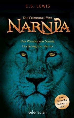 Produktcover: Das Wunder von Narnia / Der König von Narnia - Die Chroniken von Narnia Bd. 1 und 2