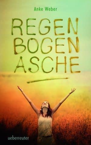Produktcover: Regenbogenasche - (E-Book)