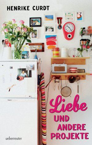 Produktcover: Liebe und andere Projekte - (E-Book)