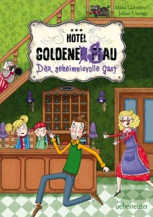 Produktcover: Hotel Goldene Sau - Der geheimnisvolle Gast - (E-Book)