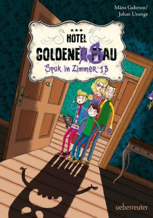 Produktcover: Hotel Goldene Sau - Spuk in Zimmer 13 - (E-Book)