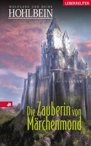 Produktcover: Die Zauberin von Märchenmond - Märchenmond Bd. 4 - (E-Book)