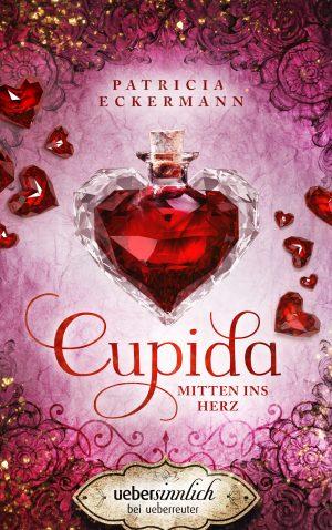 Produktcover: Cupida - Mitten ins Herz - (E-Book)