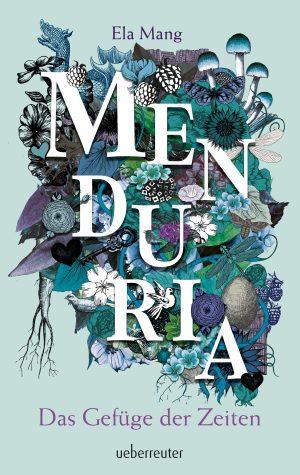 Produktcover: Menduria - Das Gefüge der Zeiten - (E-Book)