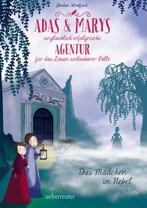 Produktcover: Adas und Marys unglaublich erfolgreiche Agentur für das Lösen unlösbarer Fälle - Das Mädchen im Nebel - (E-Book)