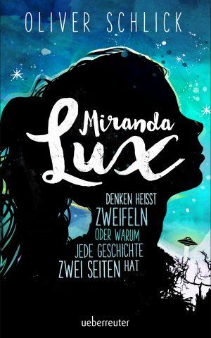 Produktcover: Miranda Lux - Denken heißt zweifeln oder warum jede Geschichte zwei Seiten hat - (E-Book)