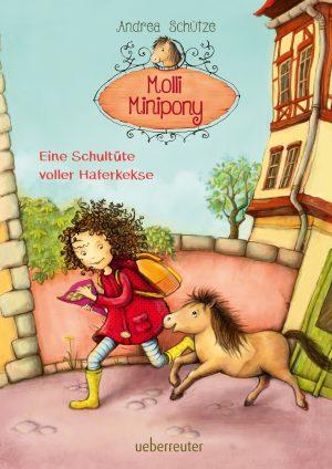 Produktcover: Molli Minipony - Eine Schultüte voller Haferkekse - (E-Book)