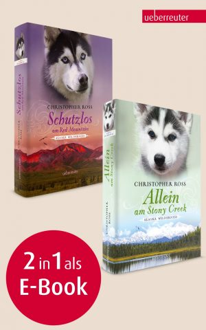 Produktcover: Allein am Stony Creek / Schutzlos am Red Mountain - (E-Book)
