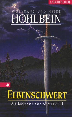 Produktcover: Die Legende von Camelot - Elbenschwert - (E-Book)