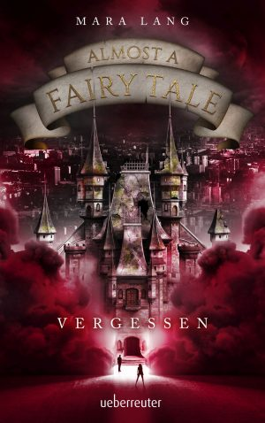 Produktcover: Almost a Fairy Tale - Vergessen - (E-Book)
