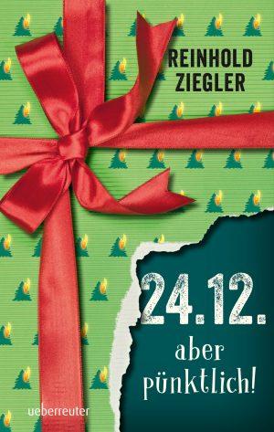 Produktcover: 24.12. - aber pünktlich! - (E-Book)
