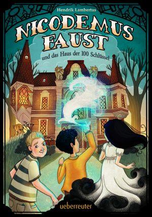 Produktcover: Nicodemus Faust und das Haus der 100 Schlüssel - (E-Book)