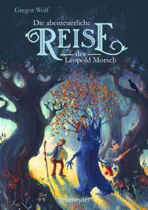 Produktcover: Die abenteuerliche Reise des Leopold Morsch - (E-Book)