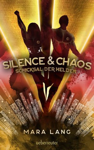 Produktcover: Silence & Chaos - Schicksal der Helden - (E-Book)