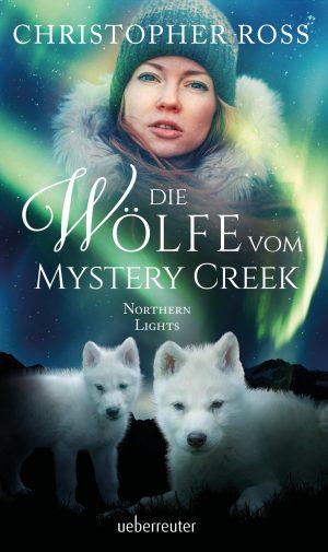 Produktcover: Northern Lights - Die Wölfe vom Mystery Creek - (E-Book)