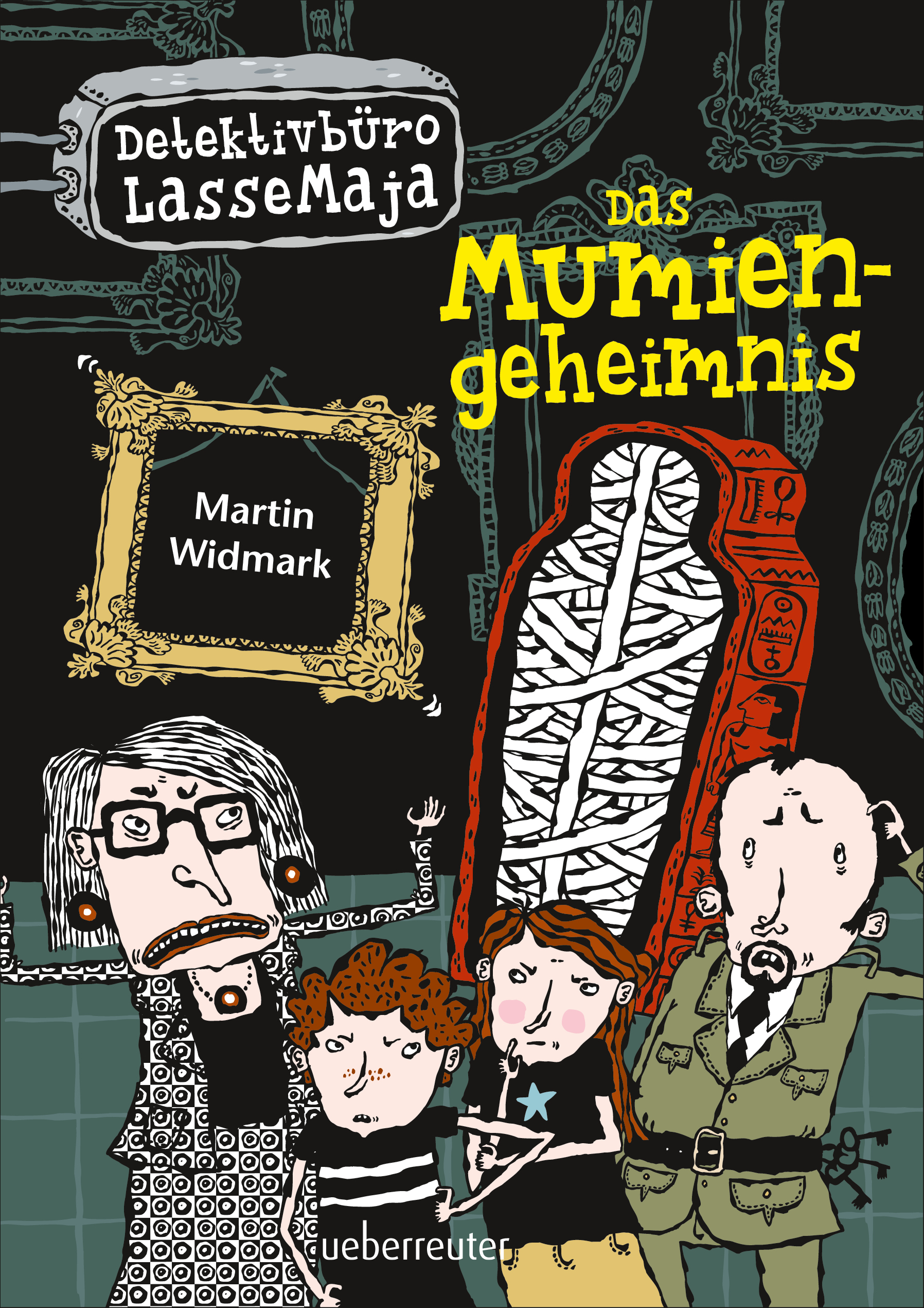 Detektivbüro LasseMaja – Das Mumiengeheimnis (Detektivbüro LasseMaja, Bd. 2)