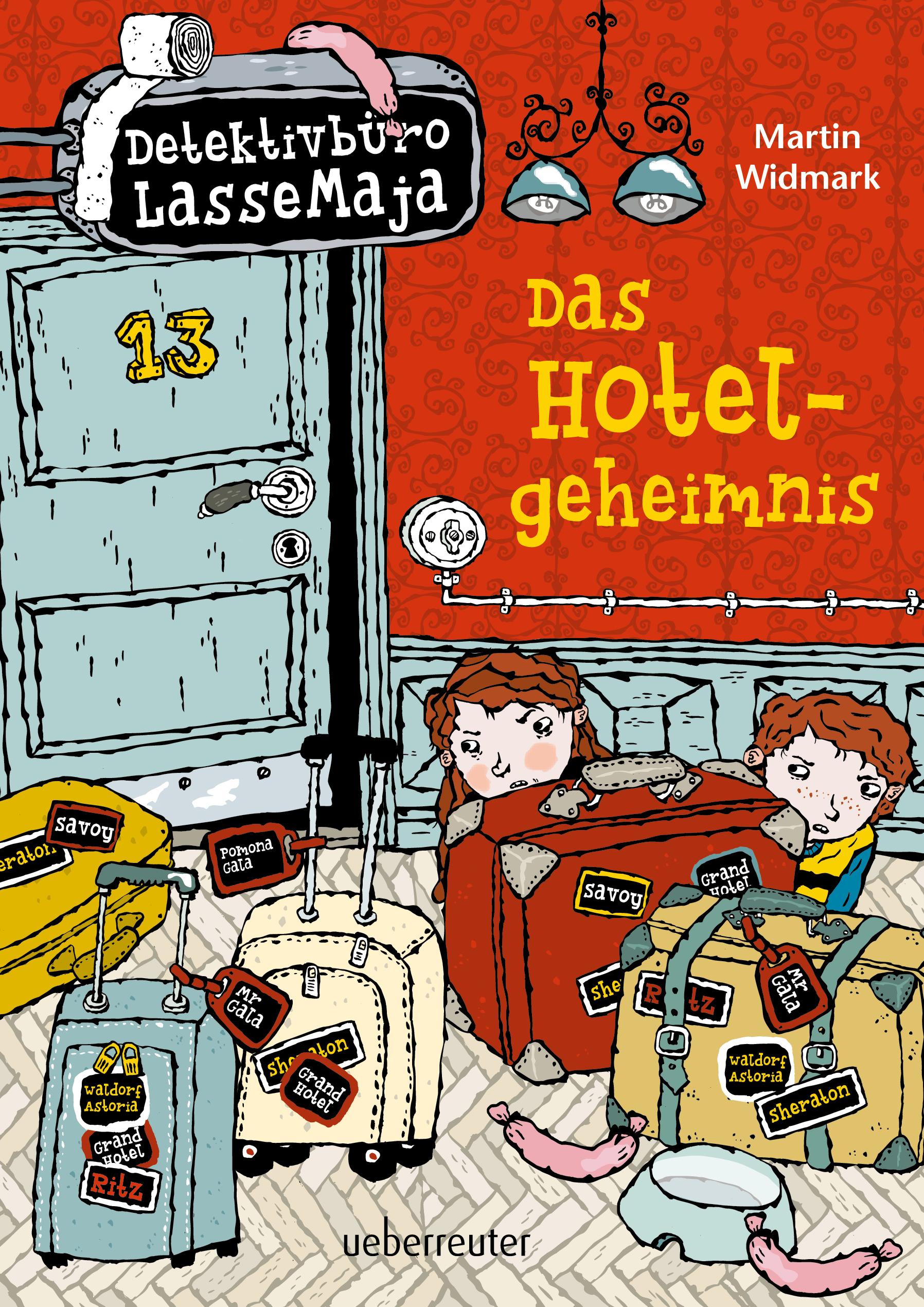 Detektivbüro LasseMaja – Das Hotelgeheimnis (Detektivbüro LasseMaja, Bd. 19)