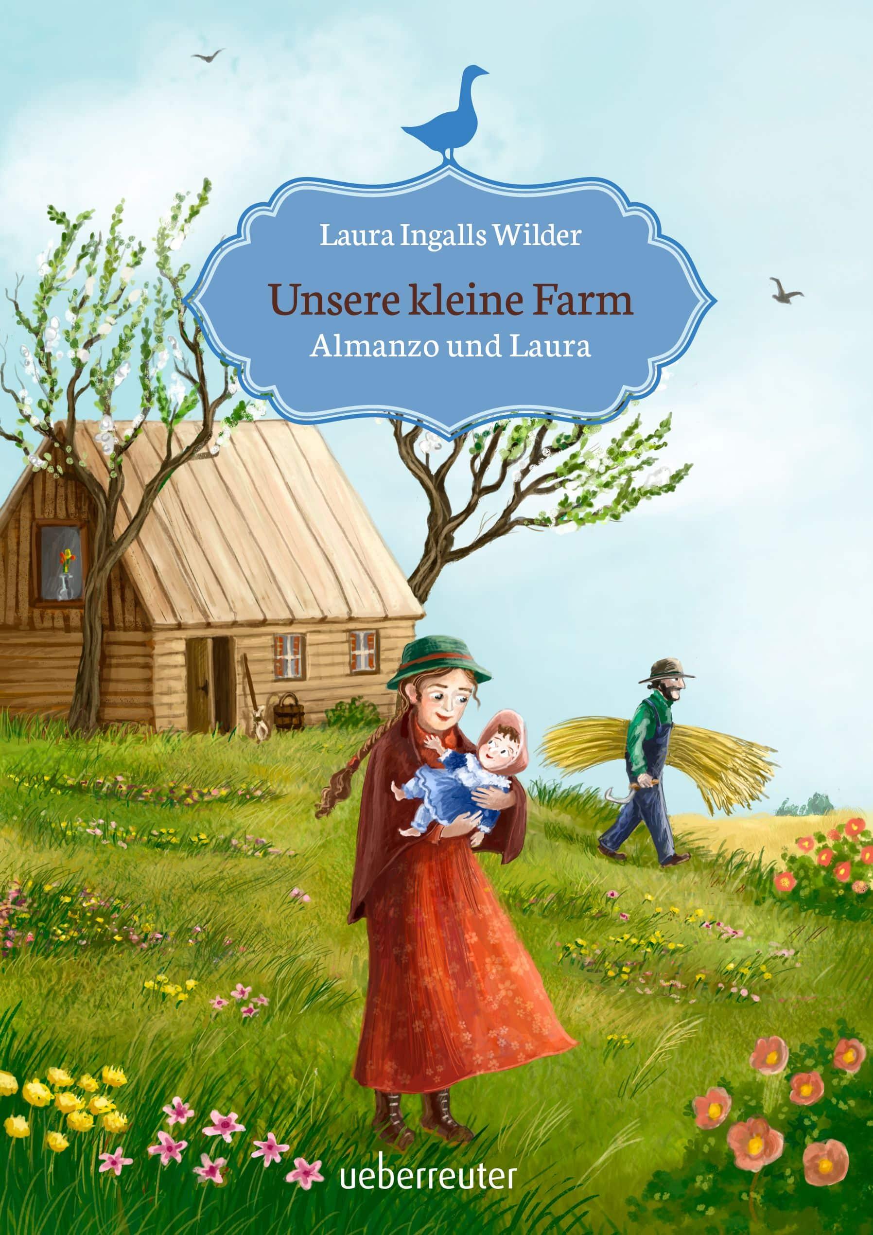 Unsere kleine Farm – Almanzo und Laura (Unsere kleine Farm, Bd. 8)
