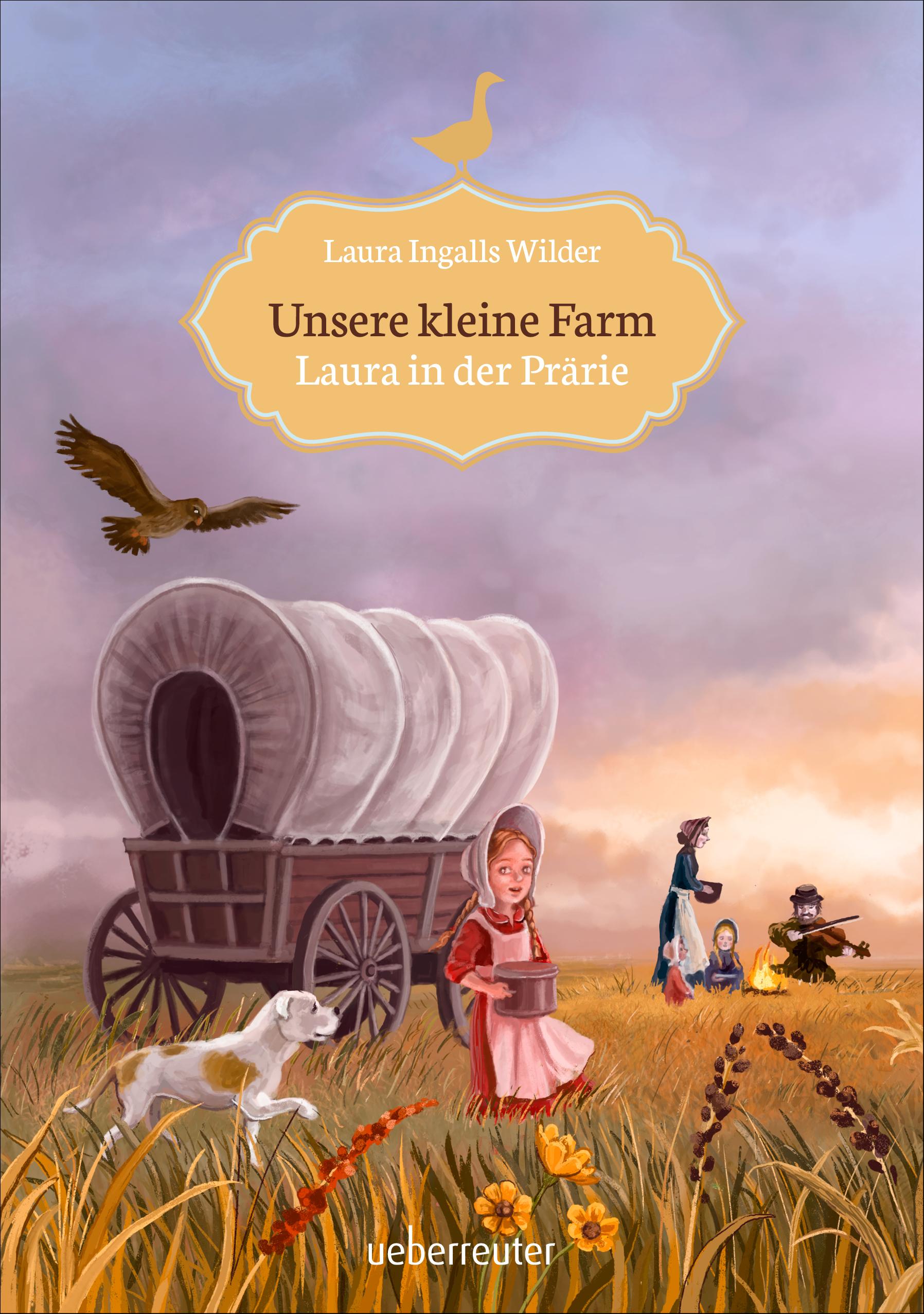 Unsere kleine Farm – Laura in der Prärie (Unsere kleine Farm, Bd. 2)