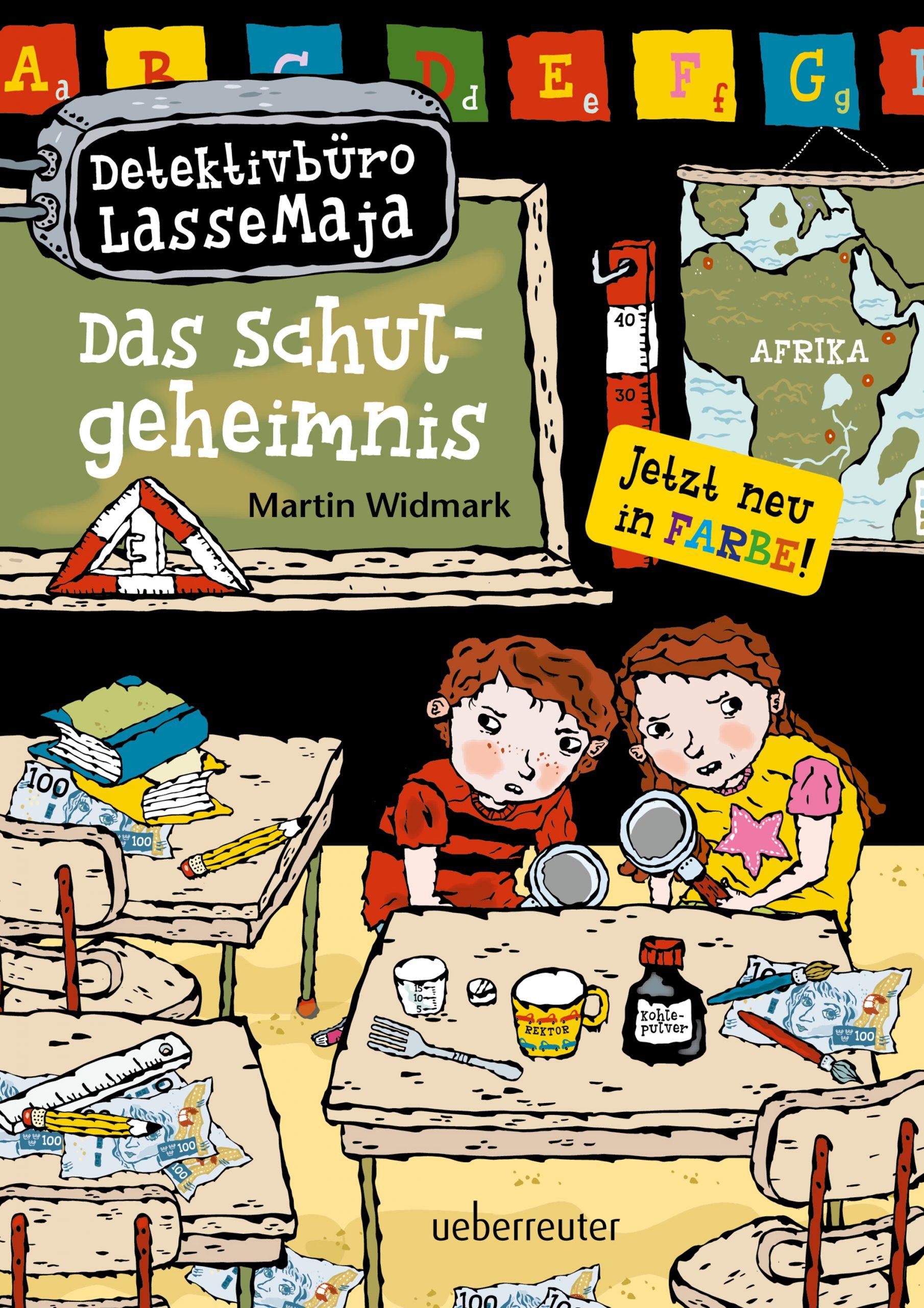 Detektivbüro LasseMaja – Das Schulgeheimnis (Detektivbüro LasseMaja, Bd. 1)