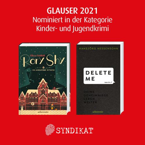 »Delete Me« und »Rory Shy« sind für den GLAUSER-Preis-2021 nominiert