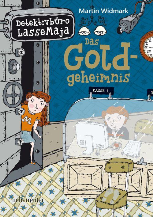 Detektivbüro LasseMaja – Das Goldgeheimnis (Detektivbüro LasseMaja, Bd. 10)