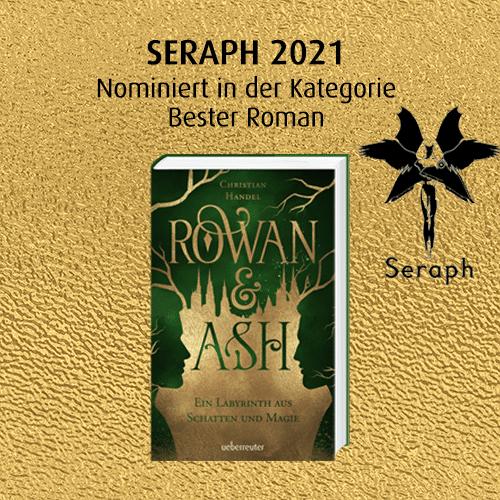 »Rowan & Ash« von Christian Handel ist für den SERAPH 2021 nominiert