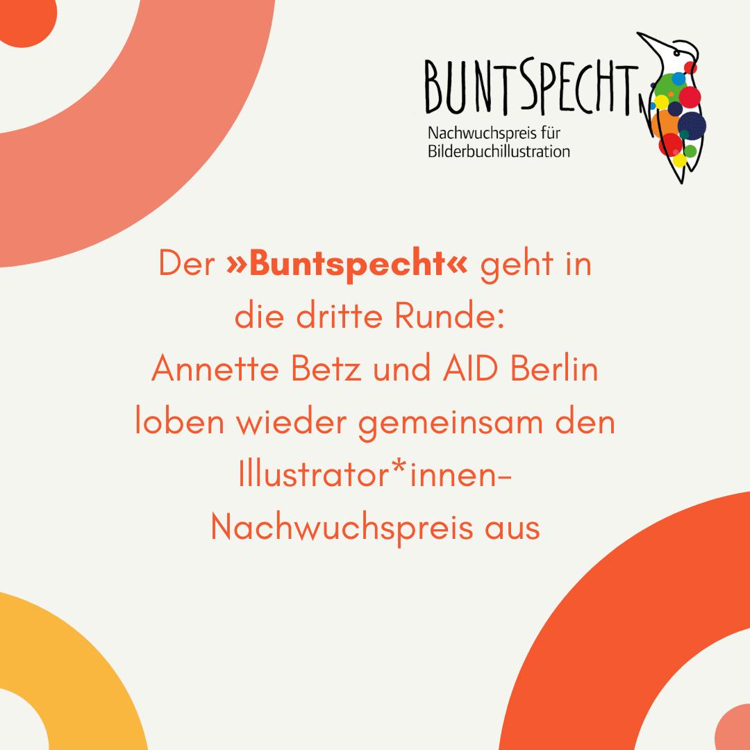 »Buntspecht« – Nachwuchspreis für Bilderbuchillustration